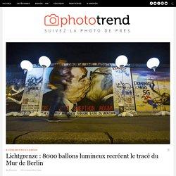 Lichtgrenze : 8000 ballons lumineux recréent le tracé du Mur de Berlin