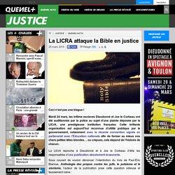 La LICRA attaque la Bible en justice
