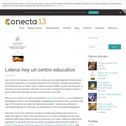 Liderar hoy un centro educativo