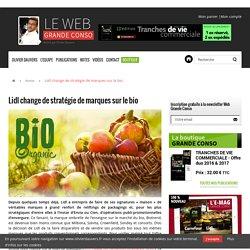 Lidl change de stratégie de marques sur le bio