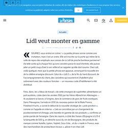 Lidl veut monter en gamme - Le Parisien