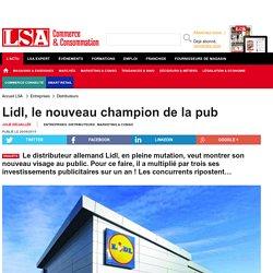 Lidl, le nouveau champion de la pub