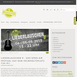 Liederlauschen 8 . Das Open Air Festival auf dem Helmholtzplatz »