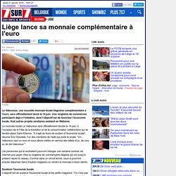 Liège lance sa monnaie complémentaire à l'euro