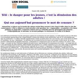 Lien Social : Télé : le danger pour les jeunes