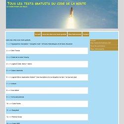 Liens des sites avec tests gratuits : Tous les tests gratuits du code de la route