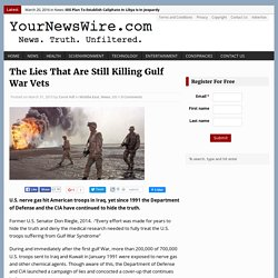 The Lies That Are Still Killing Gulf War Vets
