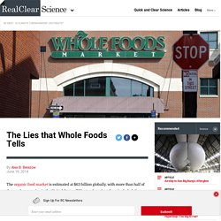 The Lies that Whole Foods Tells
