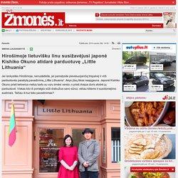 """Hirošimoje lietuvišku linu susižavėjusi japonė Kishiko Okuno atidarė parduotuvę """"Little Lithuania"""""""