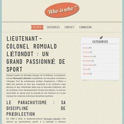 Lieutenant-colonel Romuald Létondot : un grand passionné de sport