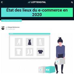 Etat des Lieux du E-commerce en 2020 & Tendances Fin d'Année