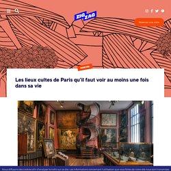 Les lieux cultes de Paris qu'il faut voir au moins une fois dans sa vie