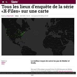 Tous les lieux d'enquête de la série «X-Files» sur une carte