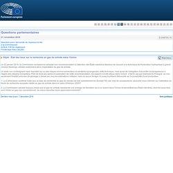 PARLEMENT EUROPEEN - Réponse à question E-008705-16 État des lieux sur la recherche en gaz de schiste dans l'Union