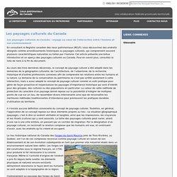 Lieuxpatrimoniaux.ca - Les paysages culturels du Canada