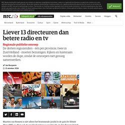 Liever 13 directeuren dan betere radio en tv