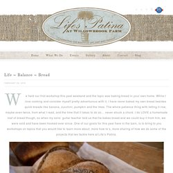 Life ~ Balance ~ Bread