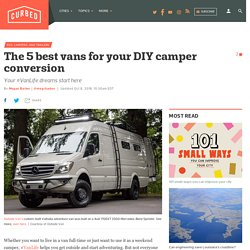 Van Life 101: The 5 best vans for your DIY camper conversion