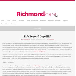 Life Beyond Gap-fill?