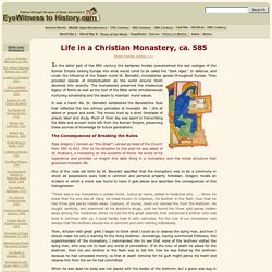 Life in a Christian Monastery, ca. 585
