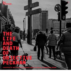 The Life and Death of Objective Peckham