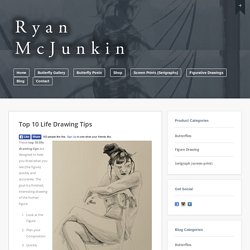 Top 10 Life Drawing Tips | Ryan McJunkin
