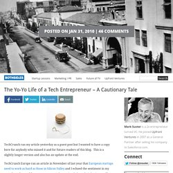 The Yo-Yo Life of a Tech Entrepreneur – A Cautionary Tale