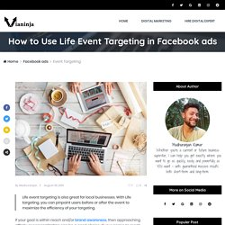 How to Use Life Event Targeting in Facebook ads