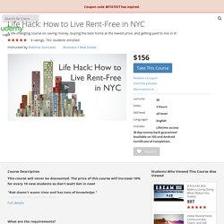 Life Hack: How to Live Rent-Free in NYC by Roberto Gonzalez
