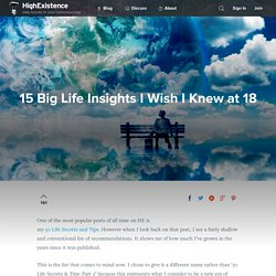 15 Big Life Insights I Wish I Knew at 18