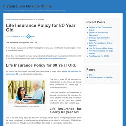Life Insurance Policy for 80 Year Old