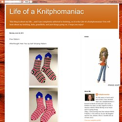 Life of a Knitphomaniac