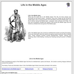 Life in the Middle Ages: nobles, knights, monks, nuns