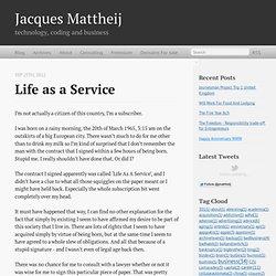 Life as a Service