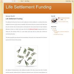 Life Settlement Funding: Life Settlement Funding