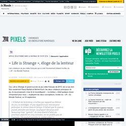 «Life is Strange», éloge de la lenteur