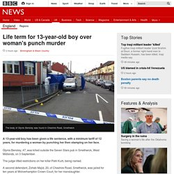 Life term for 13-year-old boy over woman's punch murder - BBC News