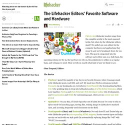 What We Use: The Lifehacker Editors' Favorite Software and