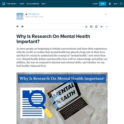 Why Is Research On Mental Health Important?: lifeinsightusa — LiveJournal