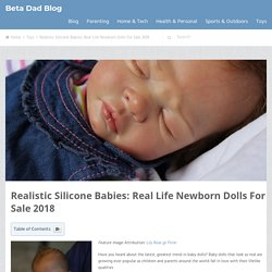 Baby Dolls That Look Real 2018: FULL BODY Lifelike Silicone Reborns