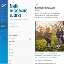 Move now for lifelong benefits » Media releases and updates » Sport New Zealand