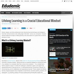 Lifelong Learning is the Most Crucial Educational Mindset