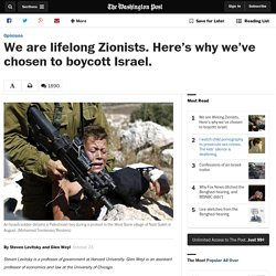 We are lifelong Zionists. Here's why we've chosen to boycott Israel.