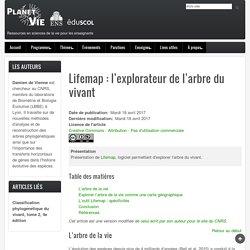 Lifemap : l'explorateur de l'arbre du vivant