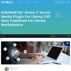 Share IT social media plugin for Liferay DXP gets published on Liferay Marketplace