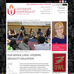 Our Whole Lives: Lifespan Sexuality Education