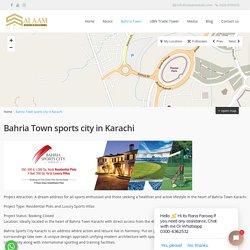 Dream Lifestyle Bahria Town Sports City in Karachi - Salaam Estate