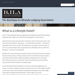 What is a Lifestyle Hotel? – The Boutique & Lifestyle Lodging Association