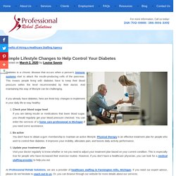 Simple Lifestyle Changes to Help Control Your Diabetes