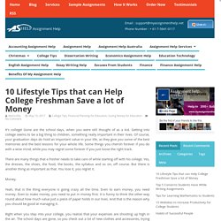 10 Lifestyle Tips that can Help College Freshman Save a lot of Money
